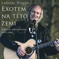 Ladislav Heryán – Exotem na této zemi (MP3-CD – CD-MP3