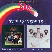 The Whispers – Love Is Where You Find It / Love For Love