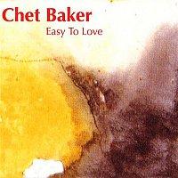 Chet Baker – Easy to Love CD
