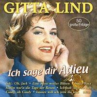 Gitta Lind – Ich sage dir Adieu - 50 grosze Erfolge