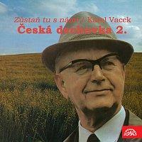 Dechová hudba Supraphon/Jindřich Bauer – Česká dechovka 2./Karel Vacek Zůstaň tu s námi MP3