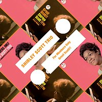 Shirley Scott Trio – For Members Only / Great Scott!!