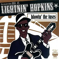 Lightnin' Hopkins – Blowin' The Fuses