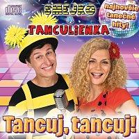 Smejko a Tanculienka – Tancuj, tancuj!