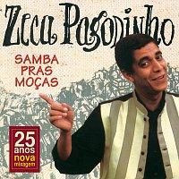 Zeca Pagodinho – Samba Pras Mocas [Remastered]