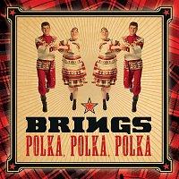 Brings – Polka, Polka, Polka