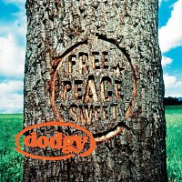 Dodgy – Free Peace Sweet