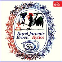 Karel Jaromír Erben, různí interpreti – Erben: Kytice MP3