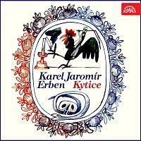 Karel Jaromír Erben, různí interpreti – Erben: Kytice