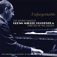 Glenn Miller Orchestra – Unforgettable