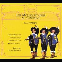Colette Riedinger, Pauline Carton, Gabriel Bacquier, Mireille Lacoste, Louis Musy – Varney: Les Mousquetaires Au Couvent