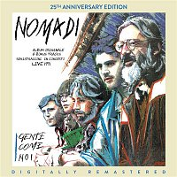 Nomadi – Gente come noi (25th Anniversary Edition) [Digitally Remastered]