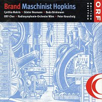 RSO-Wien, ORF Chor – Max Brand: Maschinist Hopkins