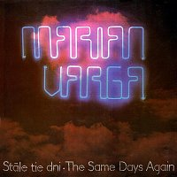 Marián Varga – Stále tie dni