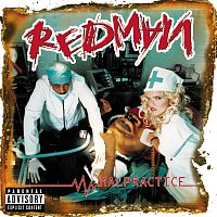 Redman – Malpractice