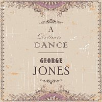George Jones – A Delicate Dance