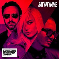 David Guetta, Bebe Rexha, J. Balvin – Say My Name