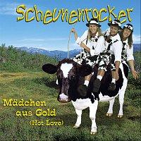 Scheunenrocker – Madchen aus Gold (Hot Love)