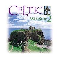 Eden's Bridge – Celtic Worship 2