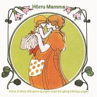 Irene & Mats Winqvist – Horru Mamma