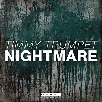 Timmy Trumpet – Nightmare