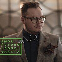 Leonel Garcia – Amor Futuro