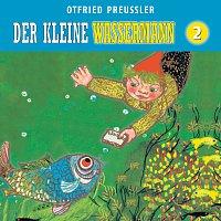 Otfried Preuszler – 02: Der kleine Wassermann