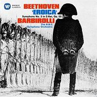 "Sir John Barbirolli – Beethoven: Symphony No. 3, Op. 55, ""Eroica"""