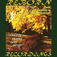 The Stanley Brothers – Country Pickin' And Singin' (HD Remastered)