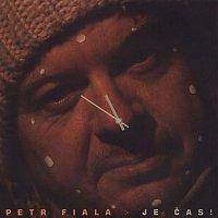 Petr Fiala – Je čas!