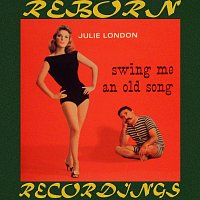 Julie London, Jimmy Rowles – Swing Me An Old Song (HD Remastered)