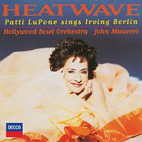 Patti LuPone, Hollywood Bowl Orchestra, John Mauceri – Heatwave - Patti Lupone Sings Irving Berlin