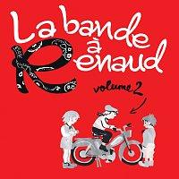 Různí interpreti – La bande a Renaud [Volume 2]