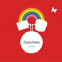 DadsHello – Sateeni