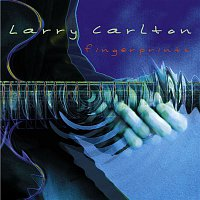 Larry Carlton – Fingerprints