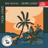 Různí interpreti – Historie psaná šelakem - Má Havaj země lásky