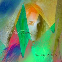 Heather Nova – The Way It Feels