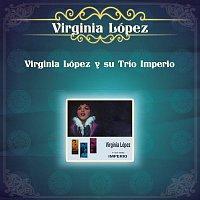 Virginia López y su Trio Imperio