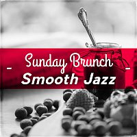 Various Artists.. – Sunday Brunch Smooth Jazz