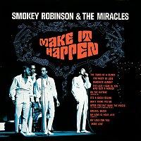 Smokey Robinson & The Miracles – Make It Happen