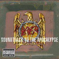 Slayer – Soundtrack To The Apocalypse