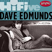 Dave Edmunds – Rhino Hi-Five: Dave Edmunds