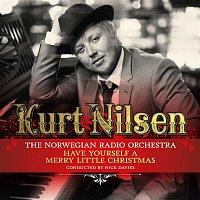 Kurt Nilsen, Kringkastingsorkestret – Have Yourself A Merry Little Christmas