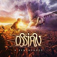 Ossian – A Reményhozó