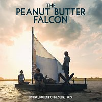 Různí interpreti – The Peanut Butter Falcon [Original Motion Picture Soundtrack]