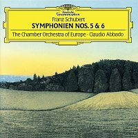 """Chamber Orchestra Of Europe, Claudio Abbado – Schubert: Symphonies Nos.5 & 6 """"The Little"""""""
