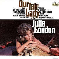Julie London – Our Fair Lady