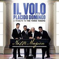 Il Volo, Giacomo Puccini, Plácido Domingo – Notte Magica - A Tribute to The Three Tenors (Live)