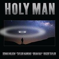 Dennis Wilson, Taylor Hawkins, Brian May, Roger Taylor – Holy Man (Hawkins - May - Taylor - Wilson Version)