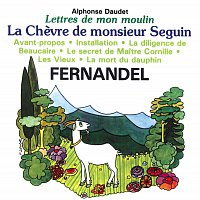 Fernandel – Lettres de mon moulin - La chevre de monsieur Seguin